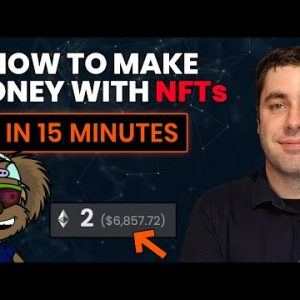 How To Make Money With NFTs As A Beginner In 2021 (Easy 15 Minute Guide)